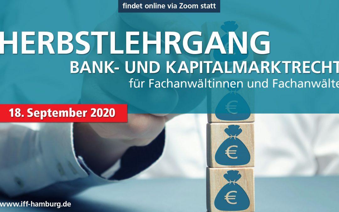 Herbstlehrgang Bank- und Kapitalmarktrecht 2020