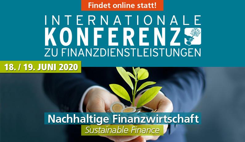Änderung: 15. Internationale Konferenz für Finanzdienstleistungen am 18./19. Juni 2020 findet online statt